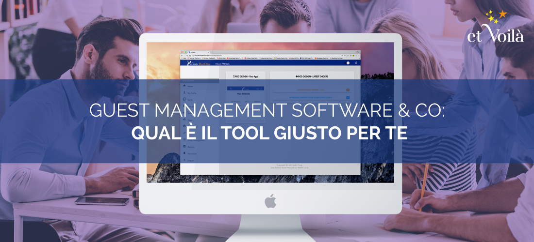 Guest Management software & Co: qual è il tool giusto per te